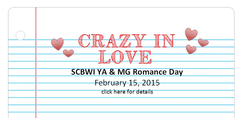 CLICK HERE TO REGISTER Hey Valentines! Up the ante in your love stories at a day-long event with agents, editors, and authors who have a chapter or two to add to the book of love. Workshop highlights include: -Morning Keynote with editor and author Leila Sales -Romance Cliches To Avoid with agent Suzie Townsend -Love Triangles 101 with agent Emily Keyes -Writing Romance in Middle-Grade Fiction with author Maryrose Wood -Agents Panel: Romance That Makes Us Swoon Optional Critiques from faculty -And more! Early Bird Special: $95 for SCBWI members until December 31. Register today! For more information, visit: https://www.regonline.com/crazyinlove